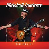 Feeling Fine by Marshall Lawrence