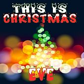 This Is Christmas Eve by Various Artists