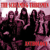 Anthology di The Screaming Tribesmen