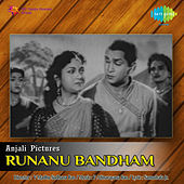 Runanu Bandham (Original Motion Picture Soundtrack) de Various Artists