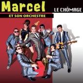Le chômage von Marcel et son Orchestre