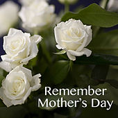 Remember Mother's Day de Various Artists