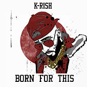 Born for This by Krish