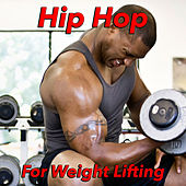 Hip Hop For Weight Lifting de Various Artists