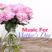 Music For Mother's Day di Various Artists