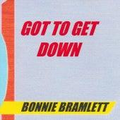 Got to Get Down by Bonnie Bramlett