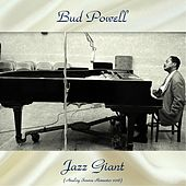 Jazz Giant (Analog Source Remaster 2018) von Bud Powell