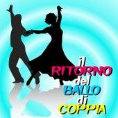Il ritorno del ballo di coppia (Ballo da sala) von Various Artists