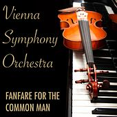 Fanfare for the Common Man by Vienna Symphony Orchestra