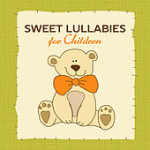Sweet Lullabies for Children de Lullaby Land