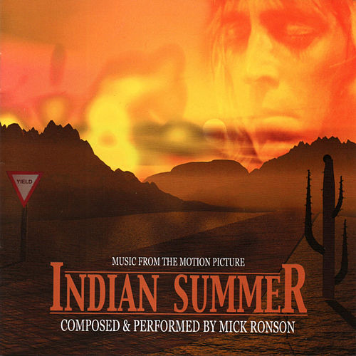 Indian Summer by Mick Ronson