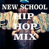 New School Hip Hop mix by Various Artists