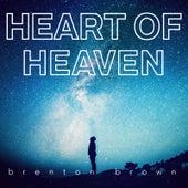 Heart of Heaven by Brenton Brown