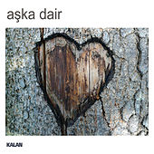 Aşka Dair by Various Artists