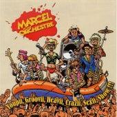 Youpii, Groovii, Heavii, Crazii, Sexii, Show !!! (Live) von Marcel et son Orchestre