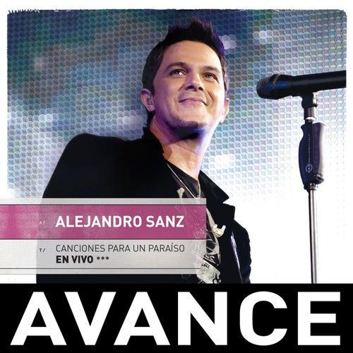 Canciones para un paraiso en vivo - Avance by Alejandro Sanz