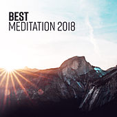Best Meditation 2018 von Lullabies for Deep Meditation
