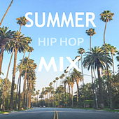 Summer Hip Hop Mix von Various Artists