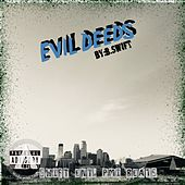 Evil Deeds by Bswift