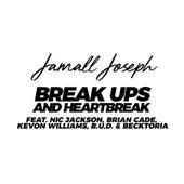 Break Ups & Heartbreak (Chapter 3) by Jamall Joseph