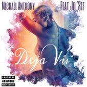 Deja Vu (feat. Jo'sef) by Michael Anthony
