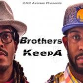 Brother's KeepA by Preacha Boi