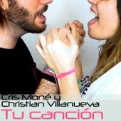 Tu canción de Christian Villanueva
