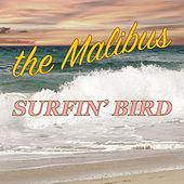 Surfin' Bird by The Malibus