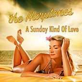 A Sunday Kind of Love by The Harptones