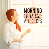 Morning Chill Out Vibes de Ibiza Chill Out