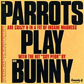 Soy Peor by The Parrots