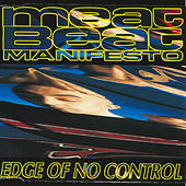 Edge of No Control de Meat Beat Manifesto