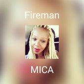 Fireman von Mica Condé