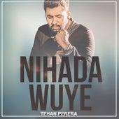 Nihanda Wuye - Single de Tehan Perera