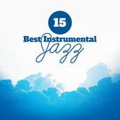 15 Best Instrumental Jazz by Chilled Jazz Masters