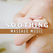 Soothing Massage Music by Zen Meditation and Natural White Noise and New Age Deep Massage