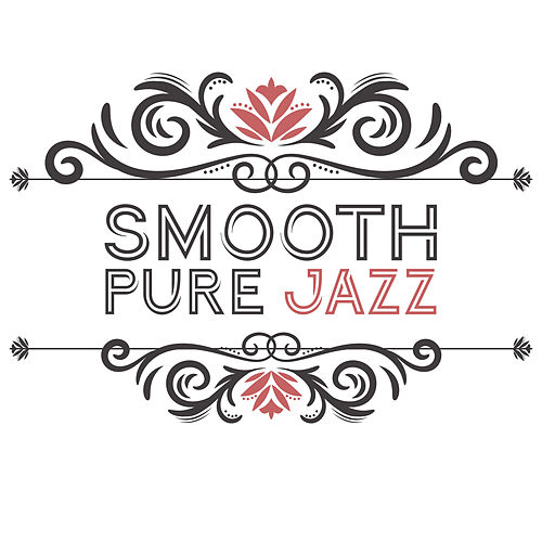 Smooth Pure Jazz by Gold Lounge