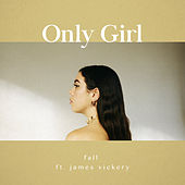 Fall by Only Girl