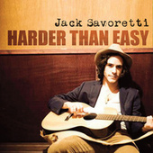 Harder Than Easy de Jack Savoretti