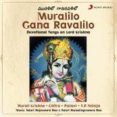Muralilo Gana Ravalilo de Saaluri Ramlingeshwara Rao