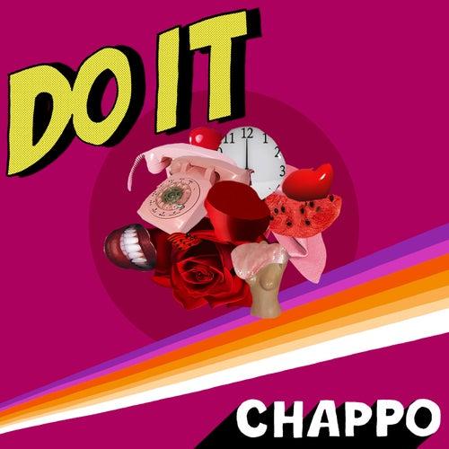 Do It by CHAPPO