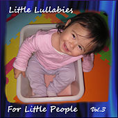 Little Lullabies for Little People, Vol. 3 by The Background Musicians