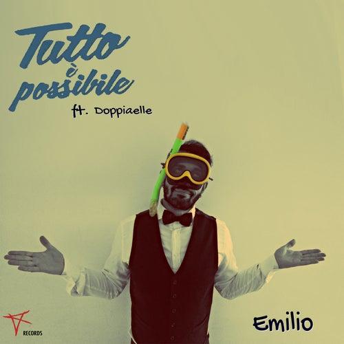 Tutto è possibile (feat. DoppiaElle) by Emilio