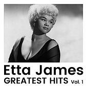 Greatest Hits Vol. 1 van Etta James