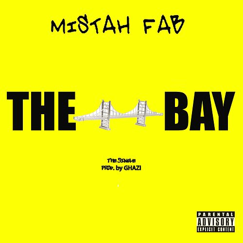 The Bay by Mistah F.A.B.