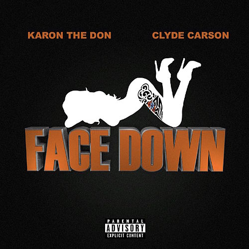 Face Down by Clyde Carson