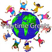 Playtime Greats by Canciones Infantiles