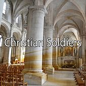 Christian Soldiers by Musica Cristiana