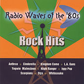 Radio Waves Of The 80's - Rock Hits by Various Artists