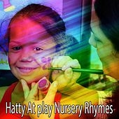 Hatty At play Nursery Rhymes by Canciones Infantiles